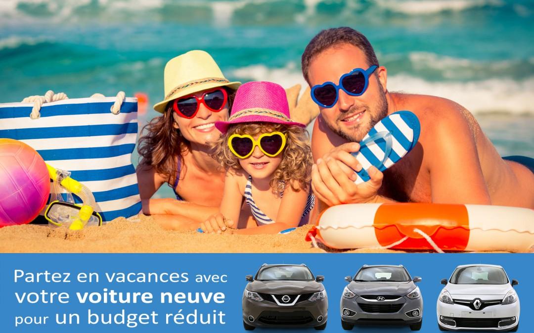 N'explosez plus votre budget pour avoir une voiture neuve pour les vacances !